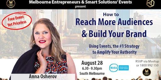 Melbourne Entrepreneur - Reach Audiences & Build Your Brand keynote+Network
