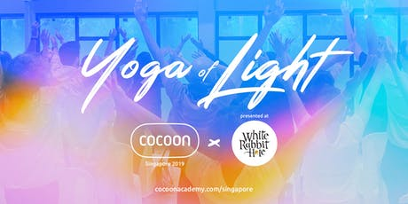 Yoga of Light @ White Rabbit Hole tickets