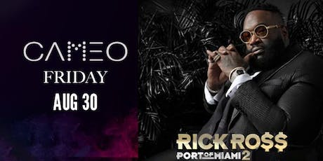 Rick Ross Performing @ CAMEO Nightclub South Miami Beach - Friday Aug 30 tickets