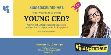 Kidspreneur Pre-MBA  For Kids and Teens tickets