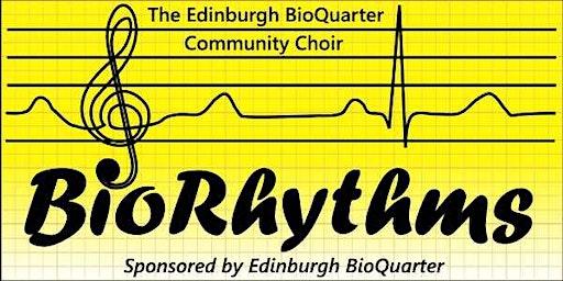 BioRhythms - The Edinburgh BioQuarter Community Choir