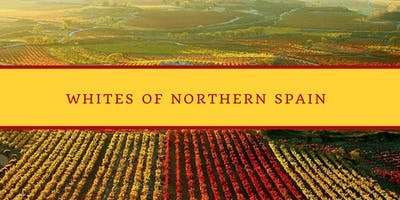 Whites of Northern Spain - Wine Tasting Class