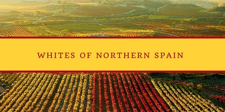 Whites of Northern Spain - Wine Tasting Class tickets