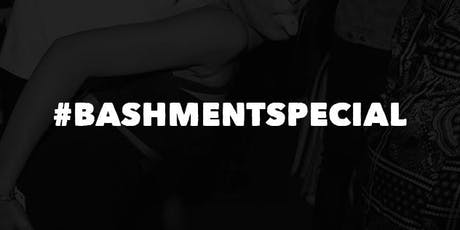 Bashment Special 2019 tickets