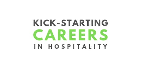 Kick-starting Careers in Hospitality - North Manchester tickets