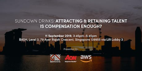 Sundown Drinks: Attracting and Retaining Talent – Is Compensation Enough? tickets