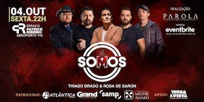 TURNÊ SOMOS - Thiago Brado & Rosa de Saron