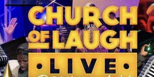 LFT Church of Laugh LIVE!