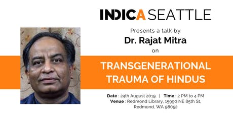 Talk on Transgenerational Trauma of Hindus by Dr Rajat Mitra tickets