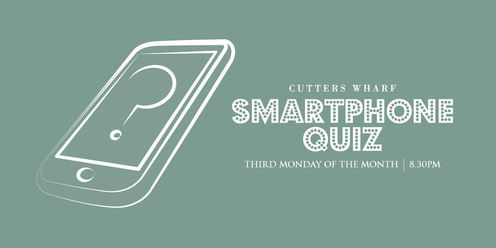 Cutters Wharf Monthly Smartphone Quiz Tickets, Mon 16 Sep
