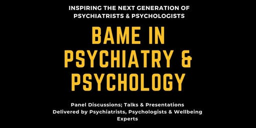 BAME IN PSYCHIATRY & PSYCHOLOGY