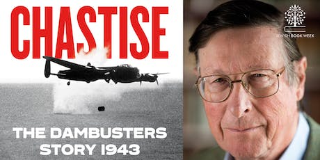 Chastise: The Dambusters Story 1943 with Max Hastings tickets