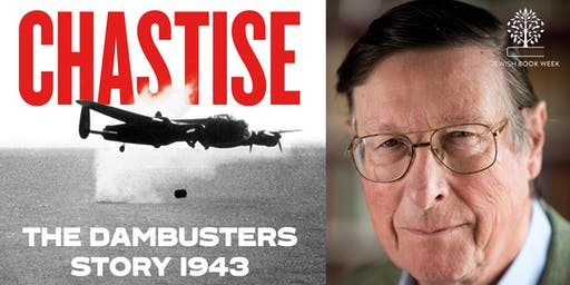 Chastise: The Dambusters Story 1943 with Max Hastings