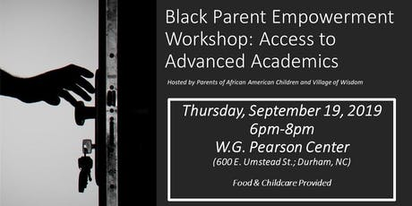 Black Parent Empowerment Workshop: Access to Advanced Academics tickets