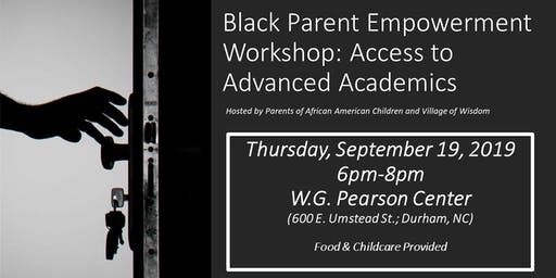 Black Parent Empowerment Workshop: Access to Advanced Academics
