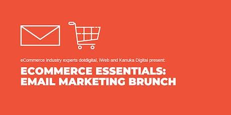 eCommerce Essentials:  Email marketing brunch tickets