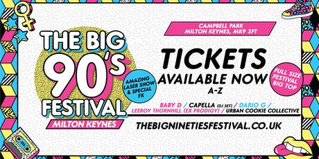 The Big Nineties Festival - Milton Keynes tickets