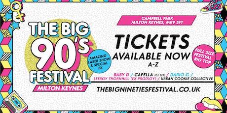 The Big Nineties Festival - Milton Keynes tickets