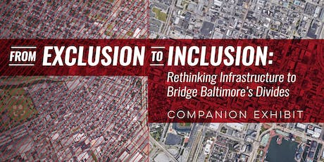 From Exclusion to Inclusion: Architecture Exhibits at 1100 Wicomico tickets
