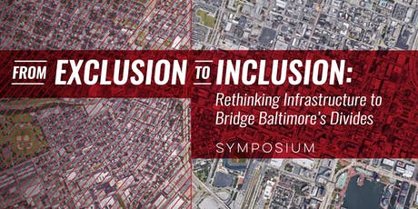 Rethinking Infrastructure to Bridge Baltimore's Divides tickets