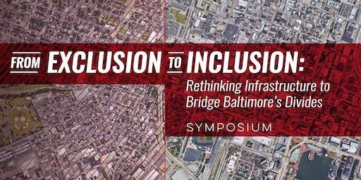 Rethinking Infrastructure to Bridge Baltimore's Divides