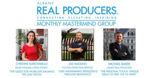 Albany REAL Producers - Monthly Mastermind Group