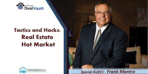 Tactics and Hacks: Real Estate Hot Market