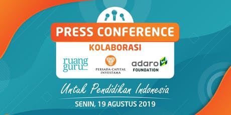 Press Conference: Kolaborasi untuk Pendidikan Indonesia tickets