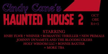 Cindy Cane's Haunted House - Day 1 tickets