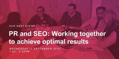 PR and SEO: working together to achieve optimal results tickets