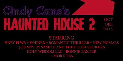 Cindy Cane's Haunted House - Day 2