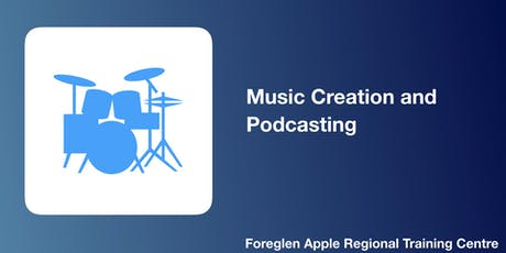 Music Creation and Podcasting tickets
