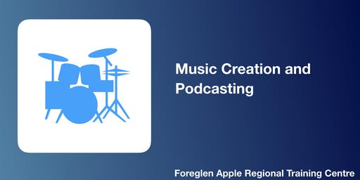 Music Creation and Podcasting
