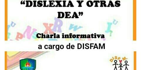 Charla sobre Dislexia  y otras DEAs