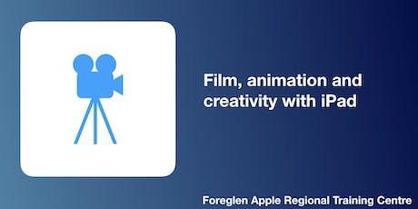 Film, animation and creativity with iPad tickets