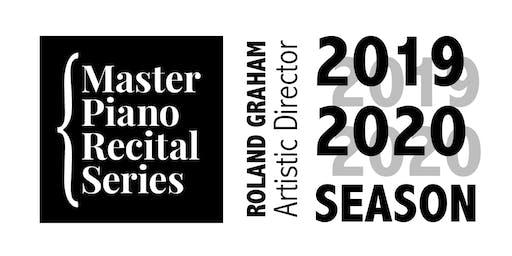 Master Piano Recital Series 2019/2020 SEASON TICKETS