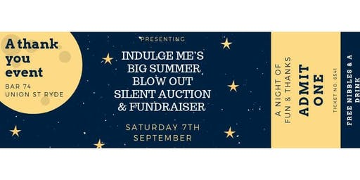 Indulge Me's Big Summer Blow Out: Silent Auction & Fundraiser