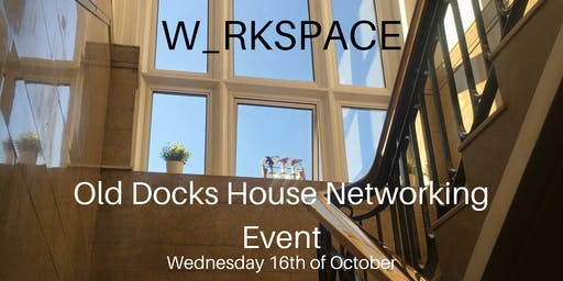 Old Docks House Networking Event