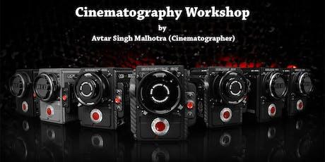 Cinematography Workshop by Avtar Singh Malhotra tickets