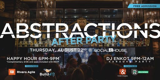 Abstractions After Party - Happy Hour & Karaoke