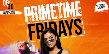 Primetime Fridays tickets
