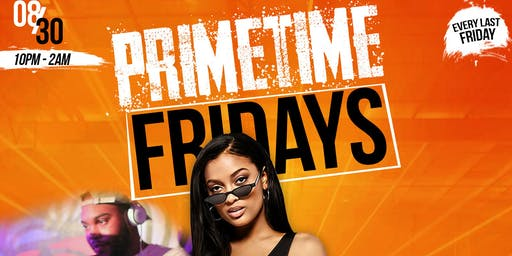 Primetime Fridays