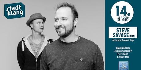 «stadtklang» mit Steve Savage Duo (USA)/ im Frankenheim Mettmann Tickets