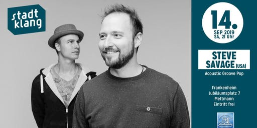 «stadtklang» mit Steve Savage Duo (USA)/ im Frankenheim Mettmann