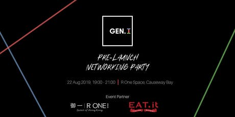 GEN. I Pre-Launch Networking Party tickets