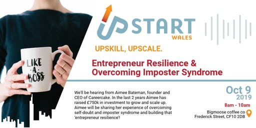 UpStart Wales - Entrepreneur Resilience & Overcoming Imposter Syndrome