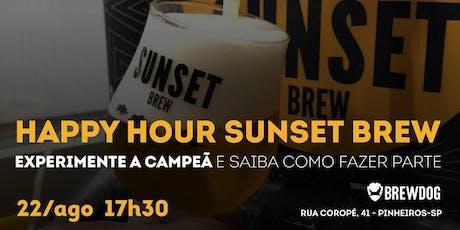 HH Sunset Brew - Experimente a campeã ingressos