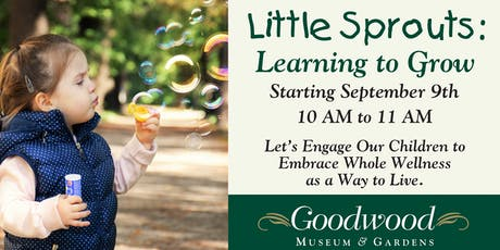 Little Sprouts:  Learning to Grow tickets