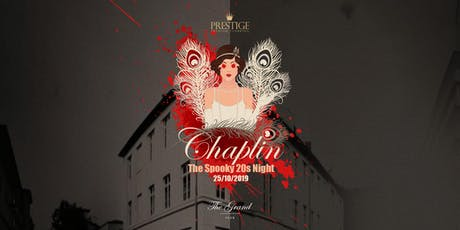 Chaplin - The Spooky 20s Night  Tickets