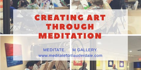 Creating Art Through Meditation Workshop: Where Art & Meditation Come Together tickets